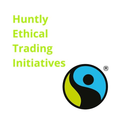 Huntly Ethical Trading Initiative